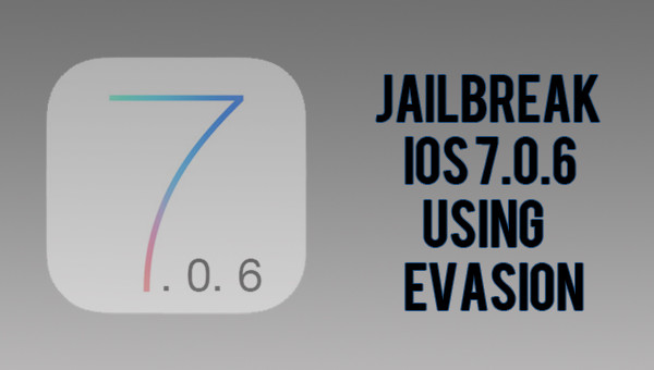 How To: Jailbreak iOS 7.0.6 Using Evasi0n 1.0.6 [Windows + Mac]