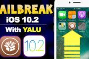 How to Jailbreak iPhone, iPad on iOS 10.2 using YALU